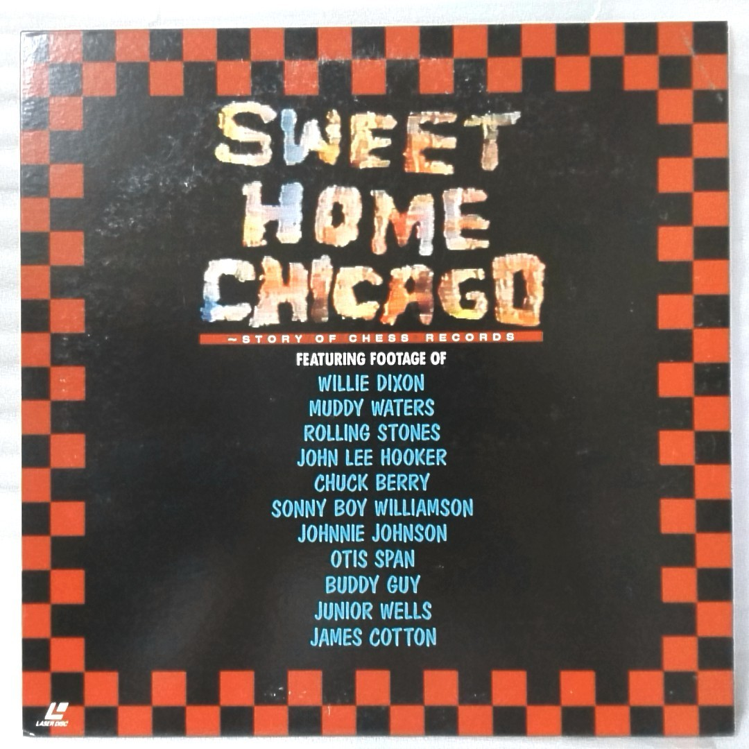 LD SWEET HOME CHICAGO STORY OF CHESS RECORDS★WILLIE DIXON / MUDDY WATERS JOHN LEE HOOKER CHUCK BERRY 他★レーザーディスク[1072RP_画像1