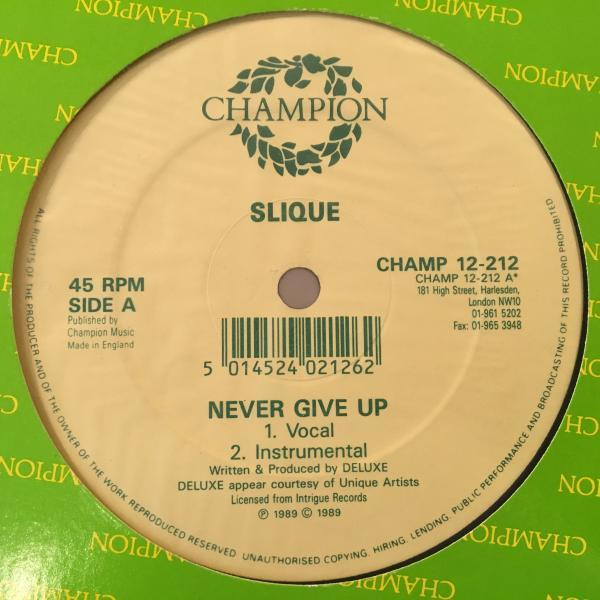 ☆Slique/Never Give Up☆UK STREET SOUL名作!_画像1