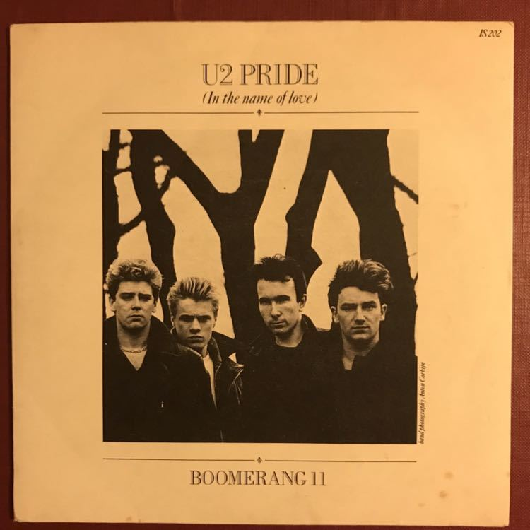 U2/PRIDE(In the name of love) 7inch IS 202 1984年 UK盤_画像1
