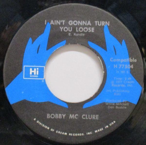 ■DEEP/FUNK45 BOBBY MC CLURE/Hard Luck/I Ain't Gonna Turn You Loose[HI 77504]'77_画像2
