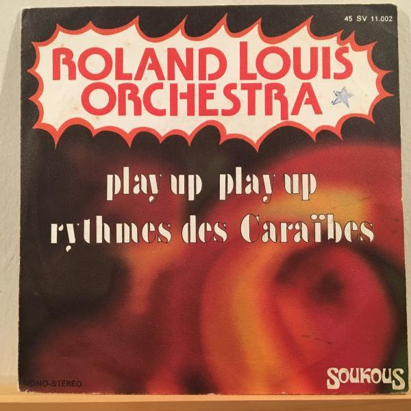 ☆Roland Louis Orchestra/Play Up☆FRENCH CARIBBEAN LATIN FUNK!7inch 45_画像1