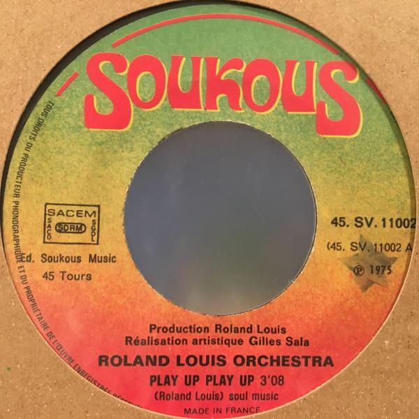 ☆Roland Louis Orchestra/Play Up☆FRENCH CARIBBEAN LATIN FUNK!7inch 45_画像2