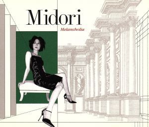 Melancholia/Midori