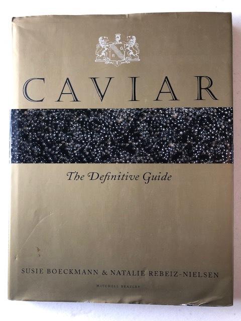 CAVIAR The Definitive Guide SUSIE BOECKMANN & NATALIE REBEIZ-NIELSEN_画像1