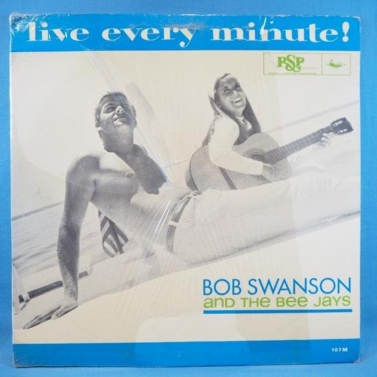 ■シュリンク美品! 素晴らしい60's POP ROCK! ★BOB SWANSON&BEE JAYS/LIVE EVERY MINUTE!★自主RSP! オリジナル名盤■_画像1