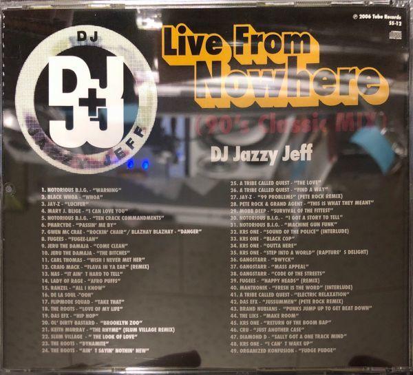 JAZZY JEFF自主制作盤[MIXCD]DJ JAZZY JEFF / LIVE FROM NOWHERE_画像2
