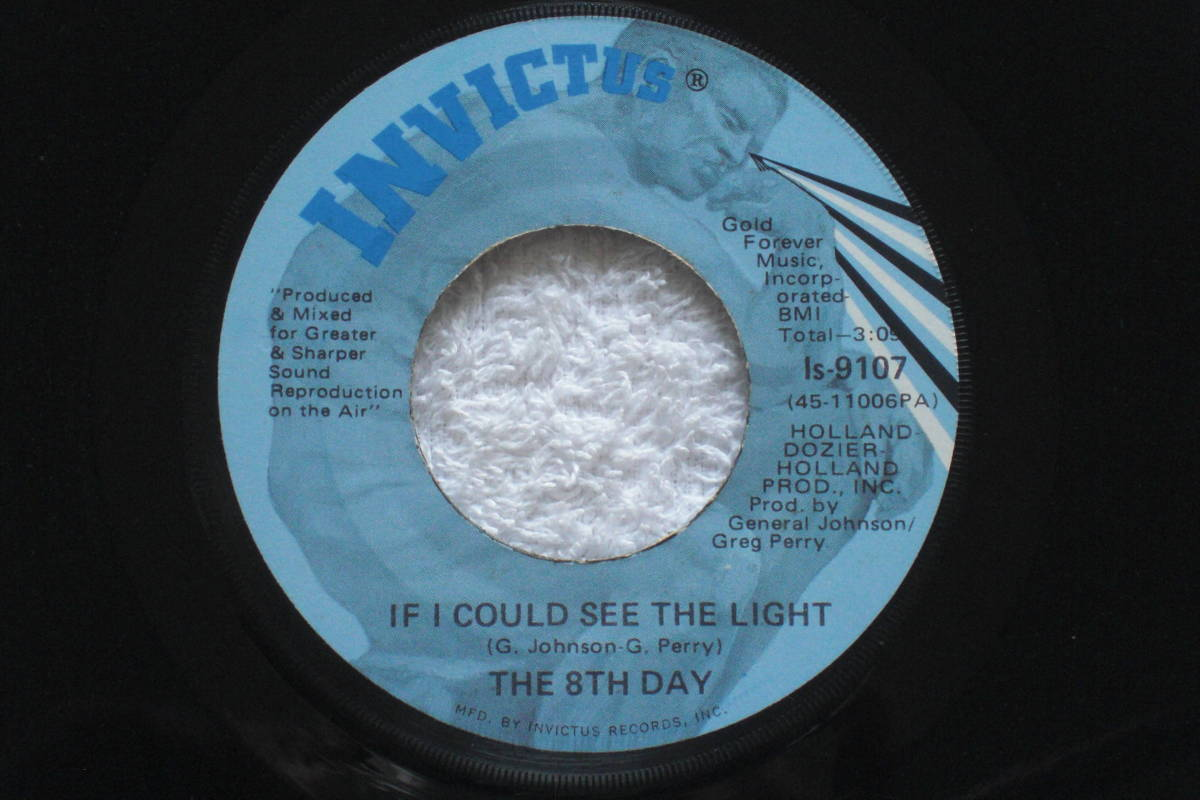 USシングル盤45' The 8th Day : If I Could See The Light / Same(Inst.) (Invictus Is 9107 ) Deep Soul_画像1