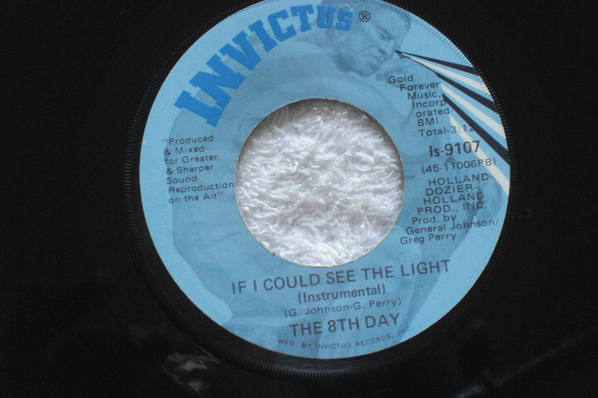 USシングル盤45' The 8th Day : If I Could See The Light / Same(Inst.) (Invictus Is 9107 ) Deep Soul_画像2