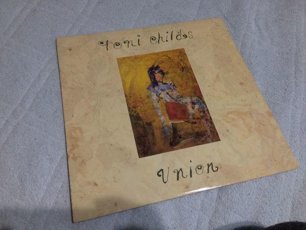 名盤レコード TONI CHAILDS トニーチャイルズ ユニオン