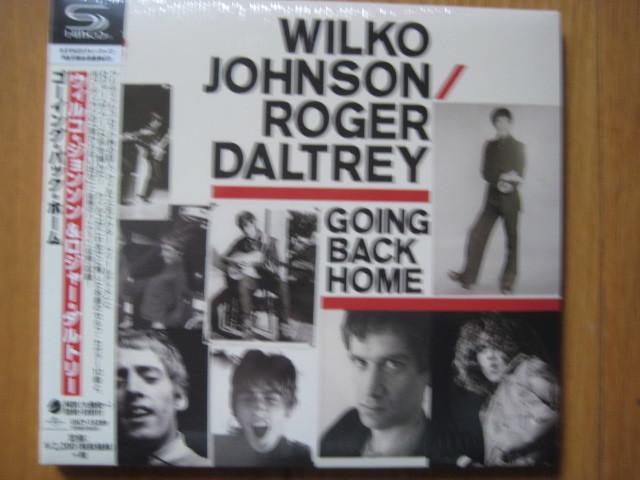 未開封新品 紙ジャケ ウィルコ・ジョンソン&ロジャー・ダルトリー 『ゴーイング・バック・ホーム』 SHM-CD  _画像1
