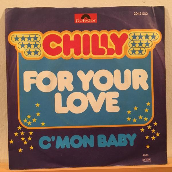 ☆Chilly /For Your Love☆DJ HARVEYプレイ!SLEAZY COSMIC DISCO!7inch 45