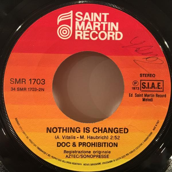 ☆Doc & Prohibition/Nothing Is Changed☆KILLER EURO FUNKY ROCK!7inch 45_画像2