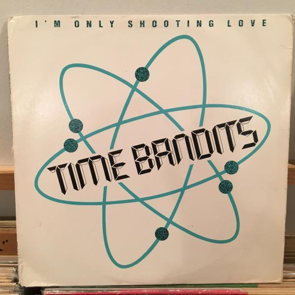☆Time Bandits/I'm Only Shooting Love☆KILLER EURO BOOGIE!_画像1