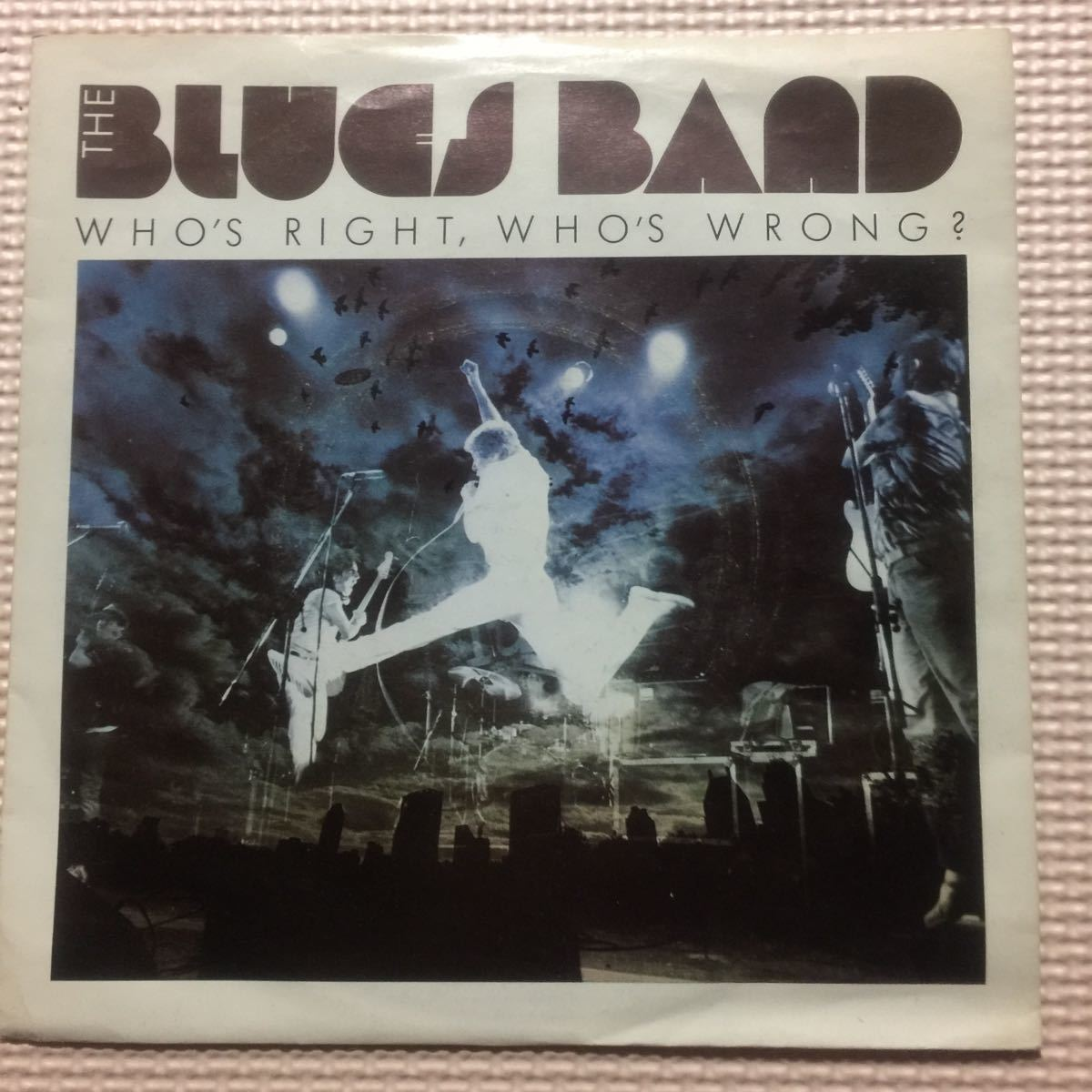 The Blues Band Who's Right, Who's Wrong? UK盤7インチシングル・レコード