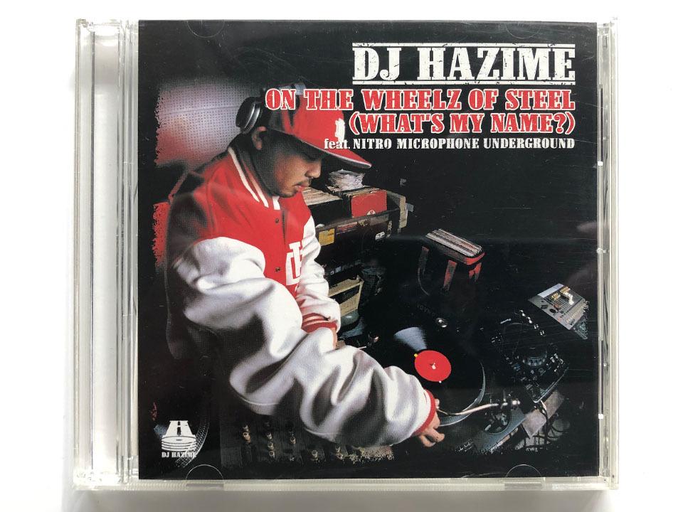 ◇【CD】DJ HAZIME / ON THE WHEELZ OF STEEL(WHAT'S MY NAME) feat.NITRO