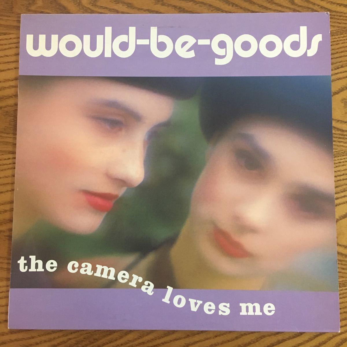【LP】WOULD-BE-GOODS/CAMERA LOVES ME[UKオリジナル/CHERRY RED/el] ★ネオアコ ギター・ポップ コーネリアス カヒミ・カリィ_画像1