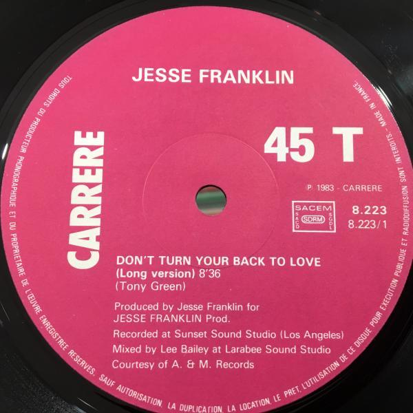 ☆Jesse Franklin/Don't Turn, Your Back On Love☆FRENCH MODERN SOUL/BOOGIE!_画像2