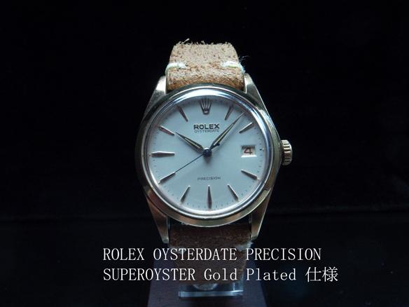 ロレックス ROLEX オイスターデイト プレシジョン スーパーオイスター アンティーク1960年代 ゴールド 極希少動作良好美品 本物 価格高騰中