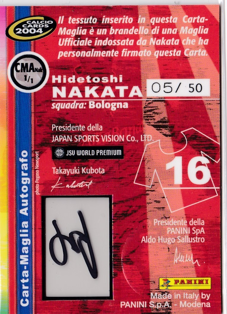 2004 PANINI CALCIO 中田英寿 直筆サインジャージカード Jersey Auto 50枚限定 CMA1/1 日本代表 ボローニャ_画像2