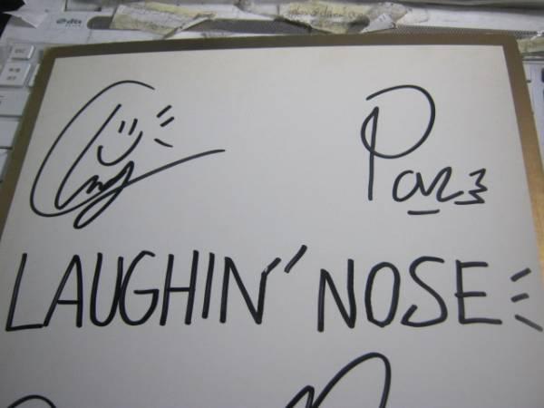 LAUGHIN' NOSE ラフィンノーズ/ 直筆サイン色紙 PON NAOKI CHARMY_画像2