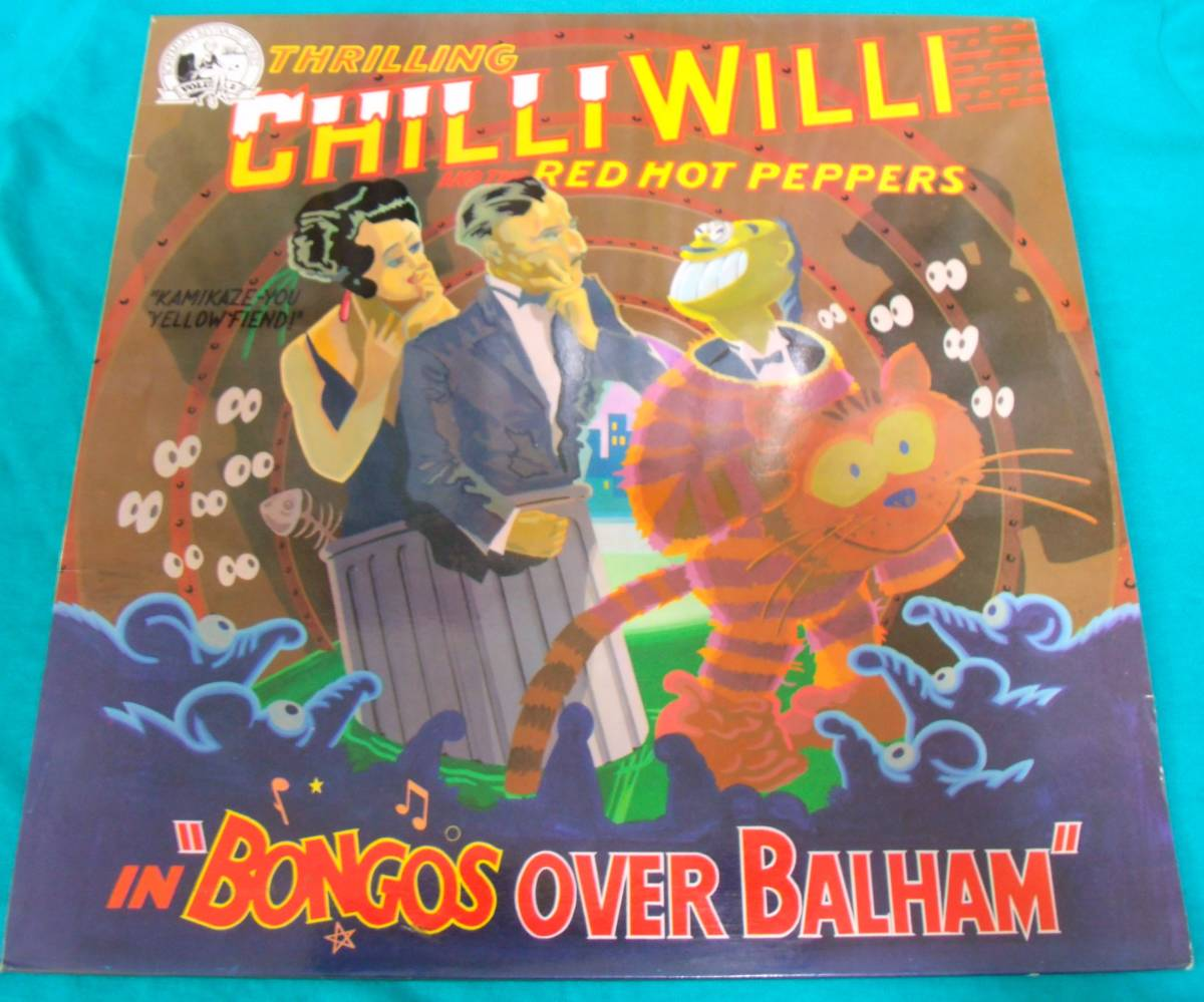 LP●Chilli Willi And The Red Hot Peppers / Bongos Over Balham UKオリジナル盤Mooncrest CREST21 PUB ROCK パブロック_画像1