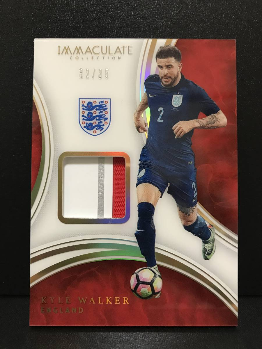 【 Kyle Walker 】2017 Panini Immaculate Acetate Patches 35枚限定!!パッチカード!!イングランド