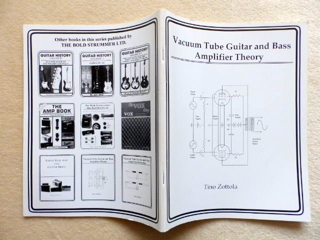Vacuum Tube Guitar and Bass Amplifier Theory: by Tino