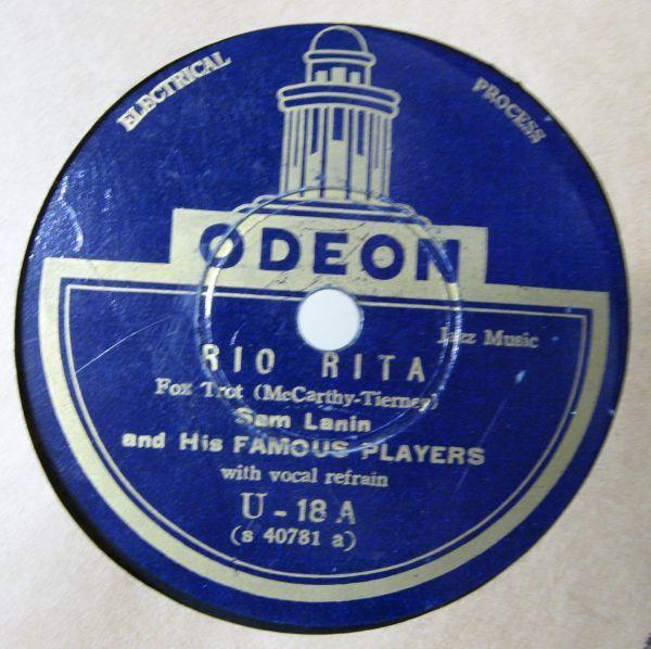SP・ジャズ 海外盤 ODEON・Sam Lanin and His FAMOUS PLAYERS with vocal refrain/RIO RITA/THE KINKAJOU ・G-64