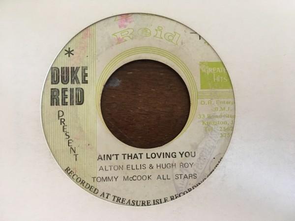 【レア盤】Alton Ellis & Hugh Roy With Tommy McCook Aint That Loving You ロックステディ Rocksteady Reggae_画像1