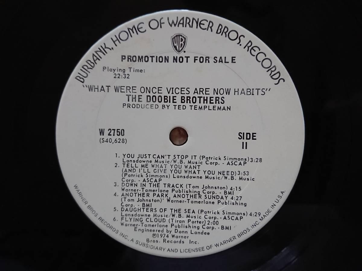 US白プロモLP 1974年 ドゥービーブラザーズ The Doobie Brothers「What Were Once Vices Are Now Habits」(Warner)PROMO,ドゥービー天国_白ラベル