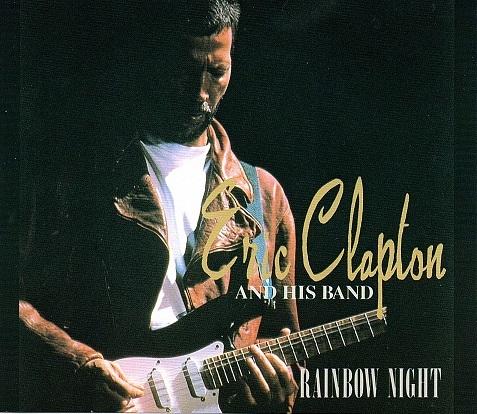 ERIC CLAPTON / RAINBOW NIGHT ★プレス 2CD  ☆1993年 名古屋_画像1