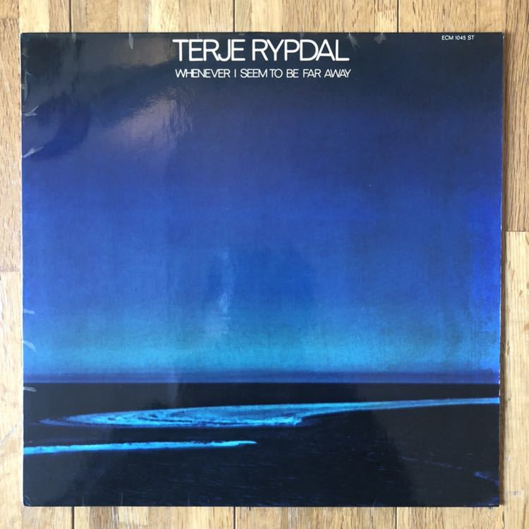 TERJE RYPDAL / WHENEVER I SEEM TO BE FAR AWAY 欧州ジャズ ドイツオリジナル ECM 1045ST