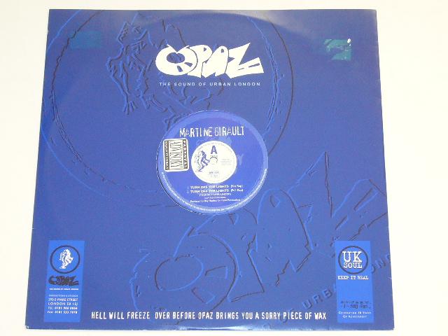 MARTINE GIRAULT / TURN OFF THE LIGHTS / 1997年盤 / OPH-007 / UK盤 / 試聴検査済み_右上にラベル剥がし跡有り