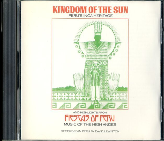 CD☆David Lewiston / Kingdom Of The Sun: Peru's Inca Heritage / Fiestas Of Peru: Music Of The High Andes / 9 79197-2_2522-020