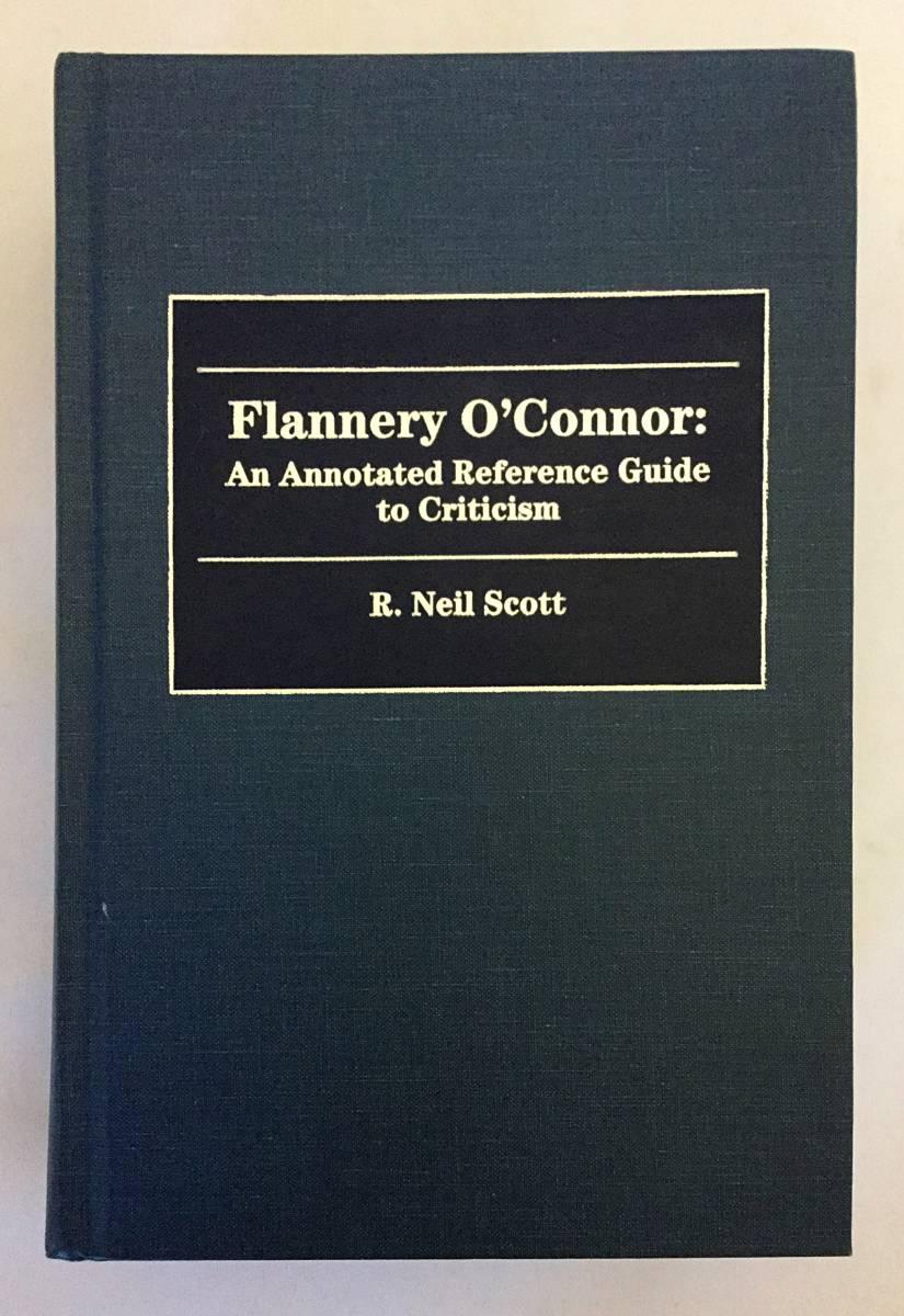 【洋書】 フラナリー・オコナー: 批評への注釈付き参照ガイド 『Flannery O'Connor: an annotated reference guide to criticism』●米文学_画像1
