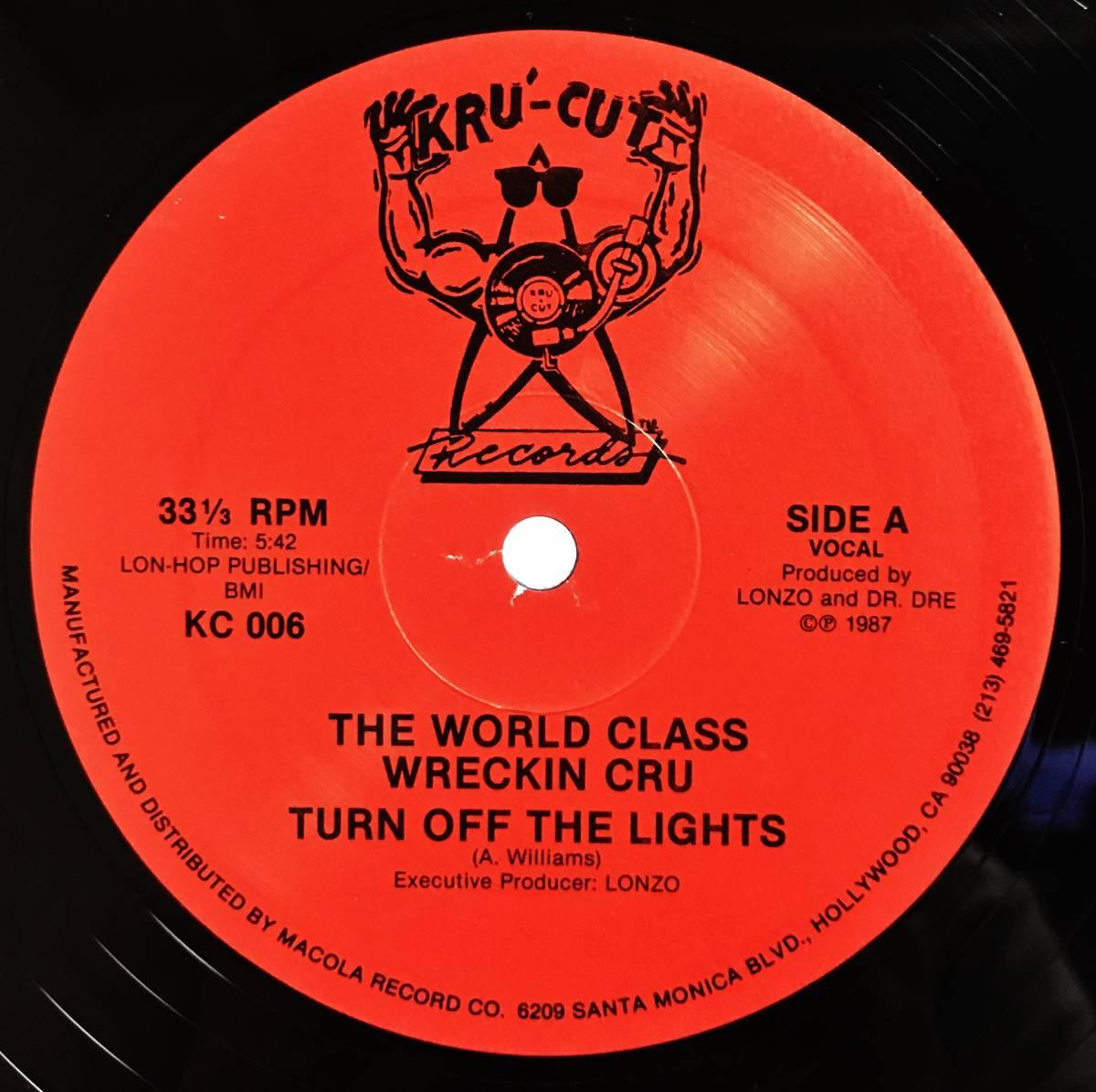 """⑪◆12""""/US ORG◆ WORLD CLASS WRECKIN KRU - TURN OFF THE LIGHTS_画像1"""