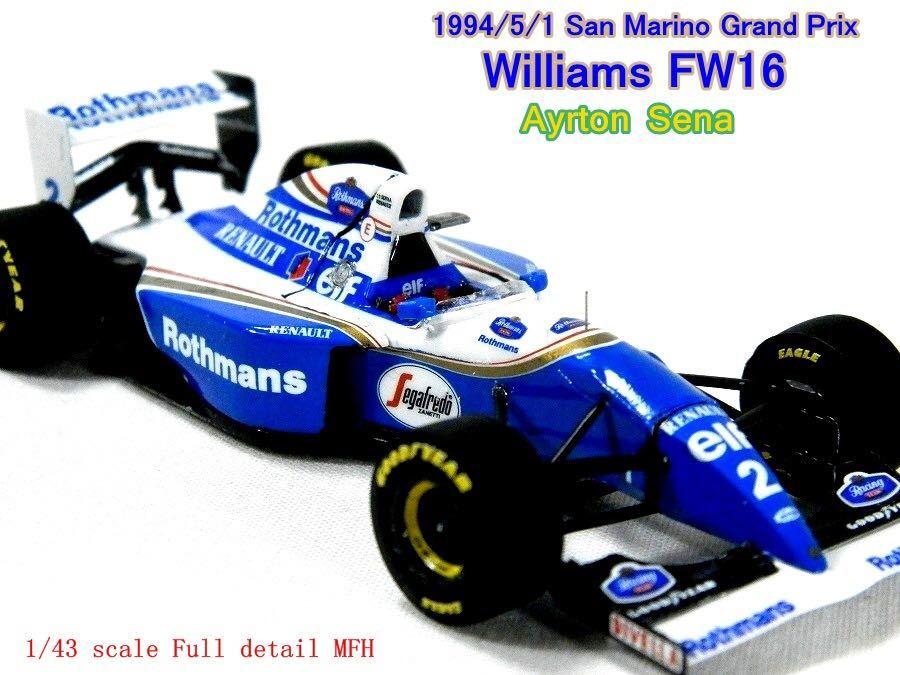 MFH 1/43 ウイリアムズ FW16 1994 サンマリノGP アイルトン セナ フルディティール 完成品 モデル ファクトリー ヒロ