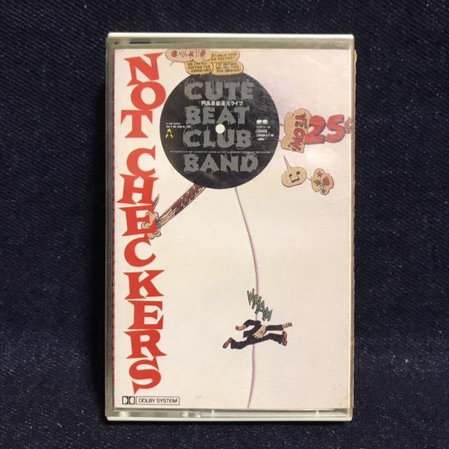 ◆カセットテープ/キュート・ビート・クラブ・バンド/NOTチェッカーズ◆_画像1