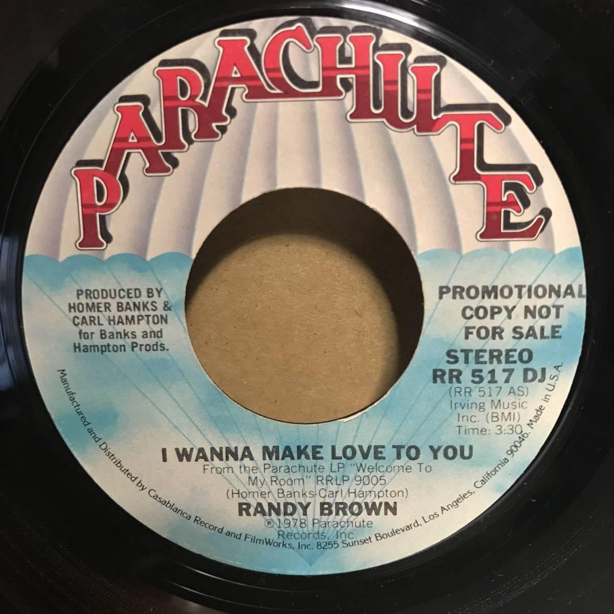 7★Randy Brown - I Wanna Make Love To You /1978 US Promo/mono_画像2