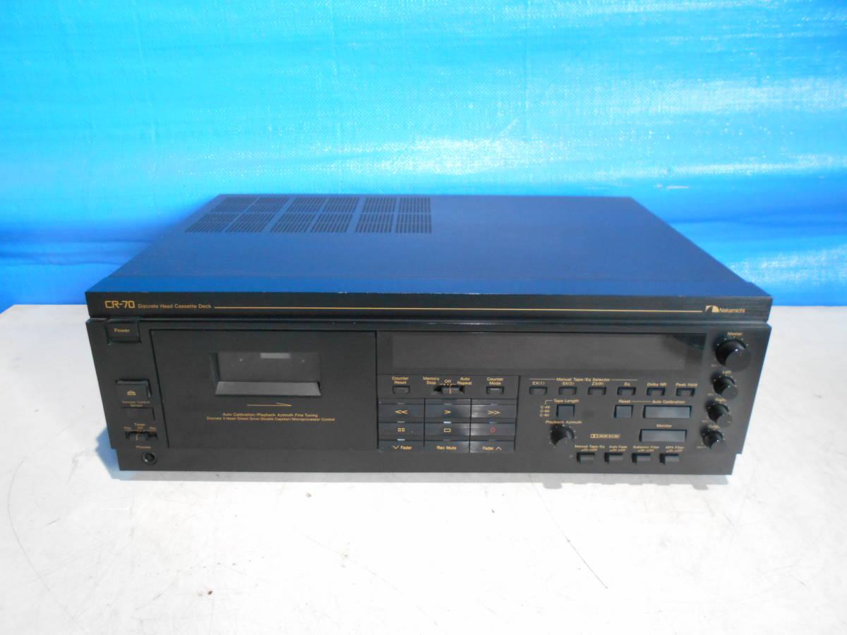 Nakamichi CR-70 ナカミチ カセットデッキ Discrete Head Cassette Deck