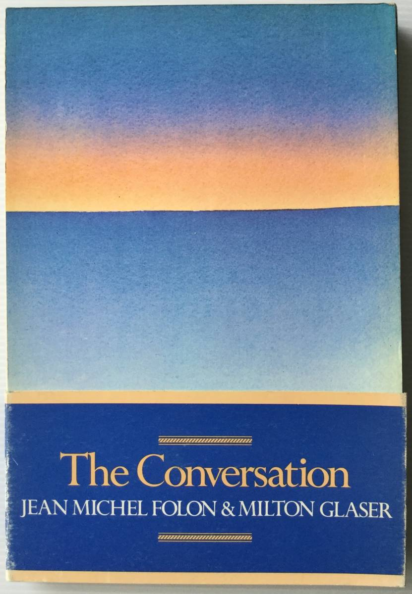 ■ARTBOOK_OUTLET■ 83-069 ★フォロン 作品 The Conversation JEAN MICHEL FOLON & MILTON GLASER 1983 コンテンポラリー アート 現代美術_画像1