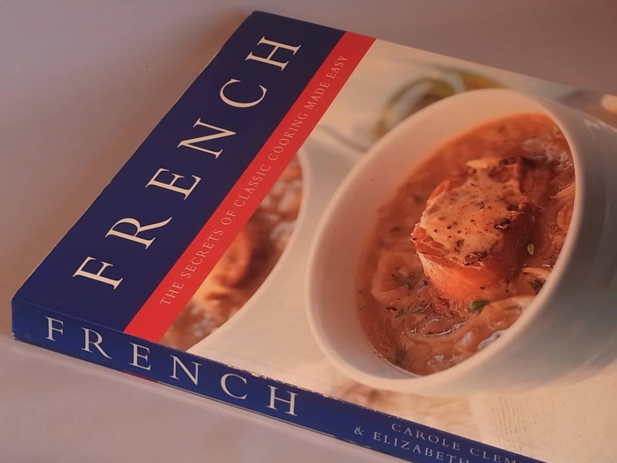 フレンチ 見やすい 豪華大型料理本 FRENCH The Secret of classic cooking made easy 美本 英語版 送料510円_画像3