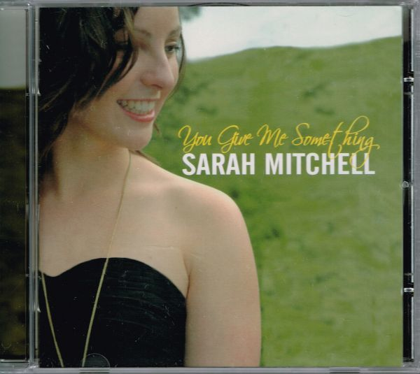 Sarah Mitchell / You Give Me Something (輸入盤CD)