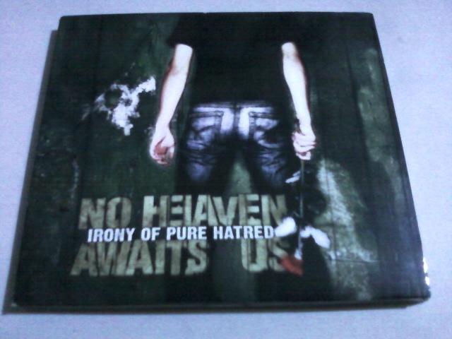 No Heaven Awaits Us - Irony Of Pure Hatred☆Mass -Insanity Thrasher Death