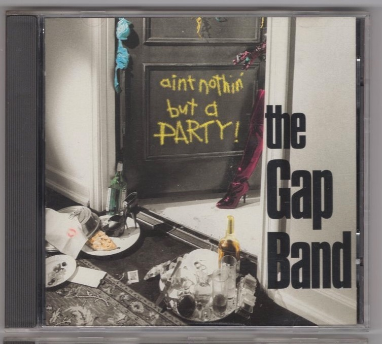 The Gap Band / Ain't Nothin' But A Party_画像1