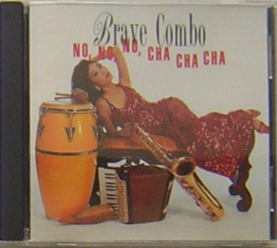 ブレイヴ・コンボ(Brave Combo)/ノ・ノ・ノ・チャ・チャ・チャ (No No No Cha Cha Cha)~ラテン・アルバム_画像1