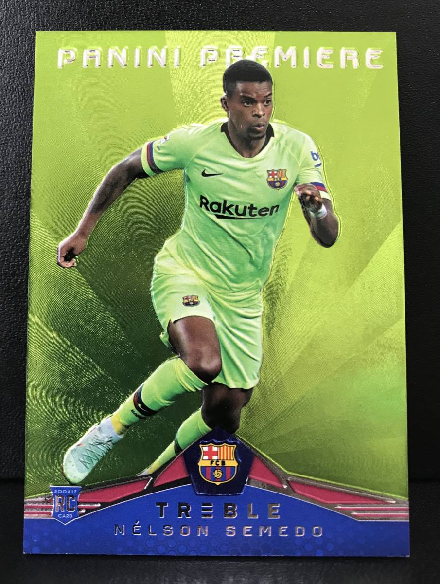 【 Nelson Semedo 】2018-19 Panini Treble Panini Premiere Rookie Card Green 10枚限定!!ルーキーカード!!FC Barcelona