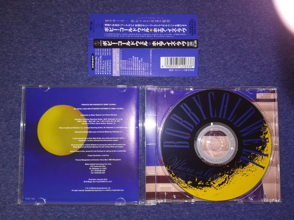 ☆☆ CD(AOR) ボビー・コールドウェル/ホエア・イズ・ラブ  Bobby Caldwell/Where Is Love POCP-1360 ☆☆_画像3