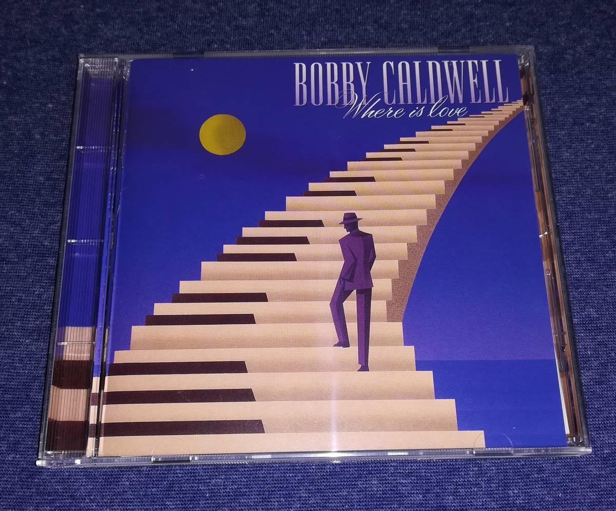 ☆☆ CD(AOR) ボビー・コールドウェル/ホエア・イズ・ラブ  Bobby Caldwell/Where Is Love POCP-1360 ☆☆_画像1