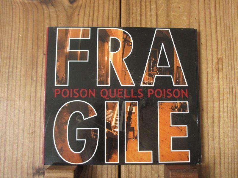 フラジャイル / Fragile (矢堀孝一, 水野正敏, 菅沼孝三) / Poison Quells Poison_画像1